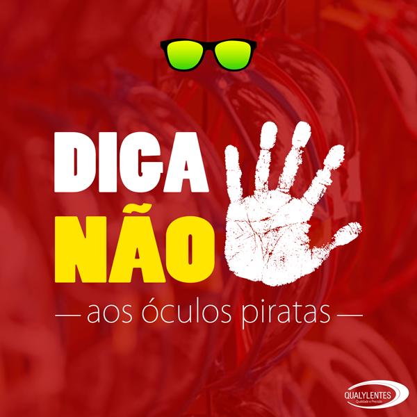 Diga Não aos Óculos Piratas