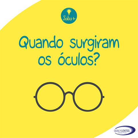 Quando Surgiram os Óculos?